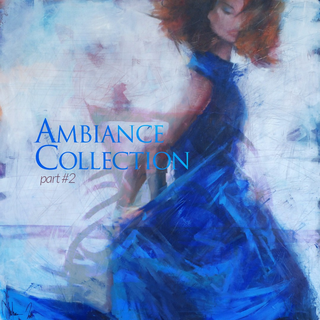 Ambiance Collection. Serie #2